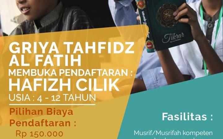 Pendaftaran Santri Griya Tahfiz Al Fatih Resmi Dibuka